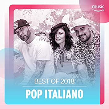 Best of 2018 : Pop Italiano