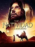 La Natividad: La Vida De Jesucristo