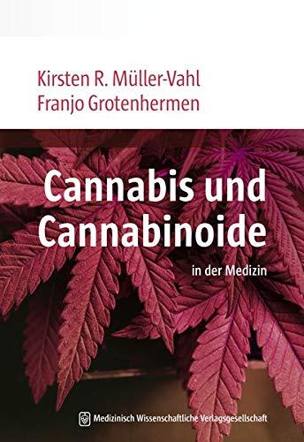 Cannabis und Cannabinoide: in der Medizin