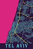 Tel Aviv: 6x9 Lined Journal | Memory Book | Travel Journal | Diary To Record Your Thoughts | Graduation Gift | Teacher Gifts | Neon Map | For People Who Love To Travel | Tel Aviv Israel