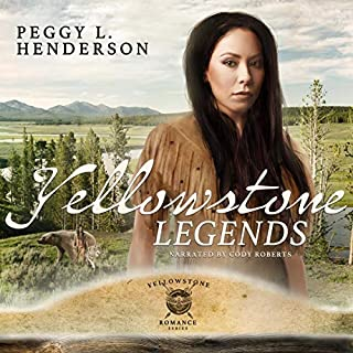 Yellowstone Legends     Yellowstone Romance Series, Book 8              By:                                                                                                                                 Peggy L Henderson                               Narrated by:                                                                                                                                 Cody Roberts                      Length: 14 hrs and 3 mins     21 ratings     Overall 5.0