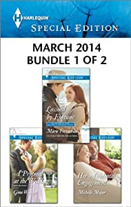 Harlequin Special Edition March 2014 - Bundle 1 of 2: An Anthology