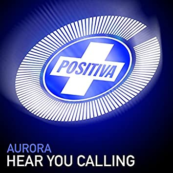 Hear You Calling