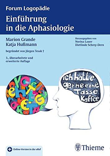 Einführung in die Aphasiologie (Forum Logopädie)