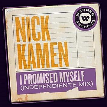 I Promised Myself (Independiente Mix)