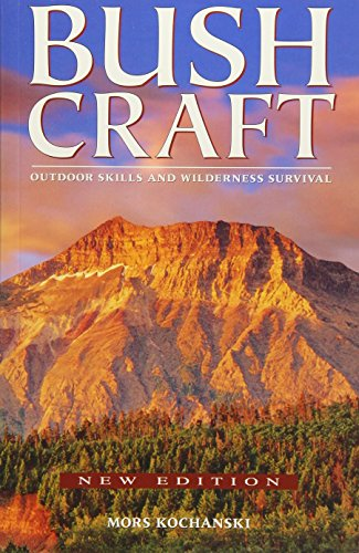 Compare Textbook Prices for Bushcraft: Outdoor Skills and Wilderness Survival New Edition ISBN 9781772130072 by Kochanski, Mors