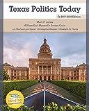 Texas Politics Today 2017-2018 Edition