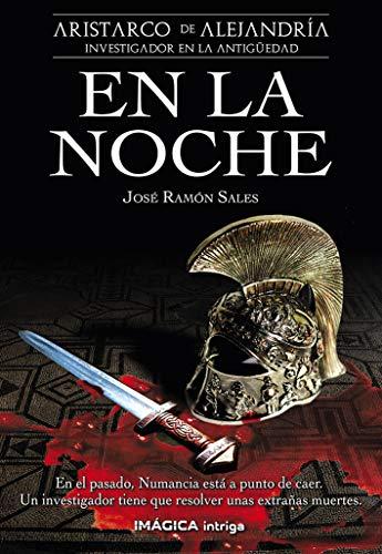 En la noche, Aristarco de Alejandría 01 – José Ramón Sales    516nKgiRGGL