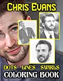 Chris Evans Dots Lines Swirls Coloring Book: Featuring Fun And Relaxing Chris Evans Activity Color Puzzle Books For Adults, Tweens