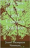 Ashchee Patchee and Cumma Latchee