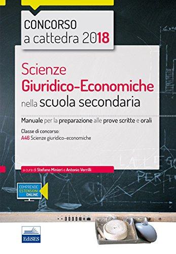 CC4/16 Scienze giuridico-economiche nella scuola secondaria. Manuale per le prove scritte e orali. Classi di concorso A46