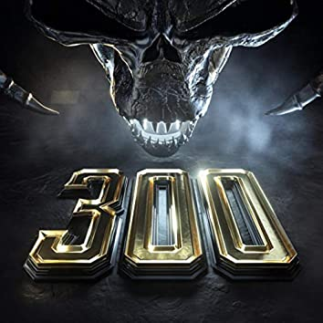 300 (The Remixes)