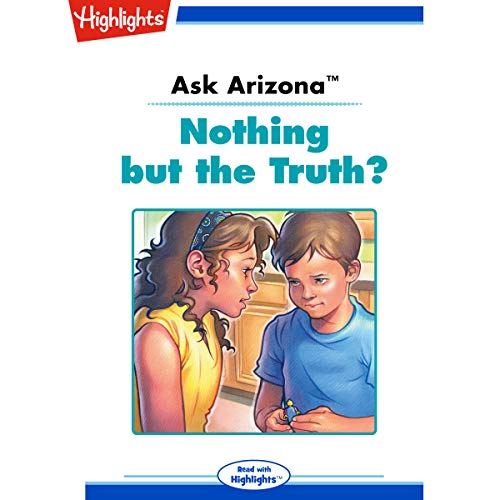 Ask Arizona: Nothing but the Truth? cover art