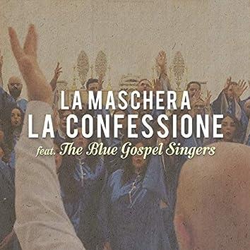 La Confessione (feat. The Blue Gospel Singers)