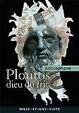 Ploutos - Le dieu du fric