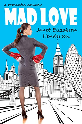 Book: Mad Love by Janet Elizabeth Henderson