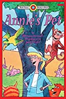 Annie's Pet: Level 2 (Bank Street Ready-To-Read)