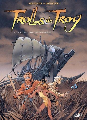 Trolls de Troy T03 : Comme un vol de Pétaures
