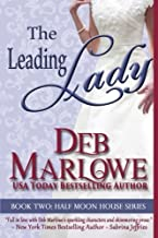 The Leading Lady (Half Moon House Series) by Deb Marlowe (2015-05-29)
