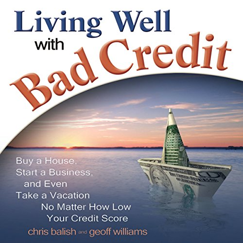 Living Well with Bad Credit audiobook cover art