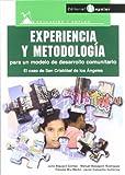 Experiencia y metodología para un modelo de desarrollo comunitario: El caso de San Cristóbal de los Ángeles (Educación y empleo)