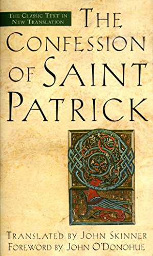 The Confession of Saint Patrick and Letter to Coroticus