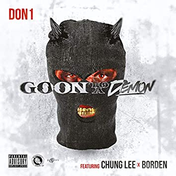 Goon to a Demon (feat. Chung Lee & Borden)