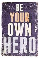 ビンテージプラークウォール装飾を言っているあなた自身の英雄金属サインであってください