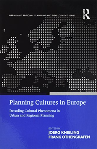 Compare Textbook Prices for Planning Cultures in Europe: Decoding Cultural Phenomena in Urban and Regional Planning Urban and Regional Planning and Development Series 1 Edition ISBN 9781138255661 by Othengrafen, Frank,Knieling, Joerg