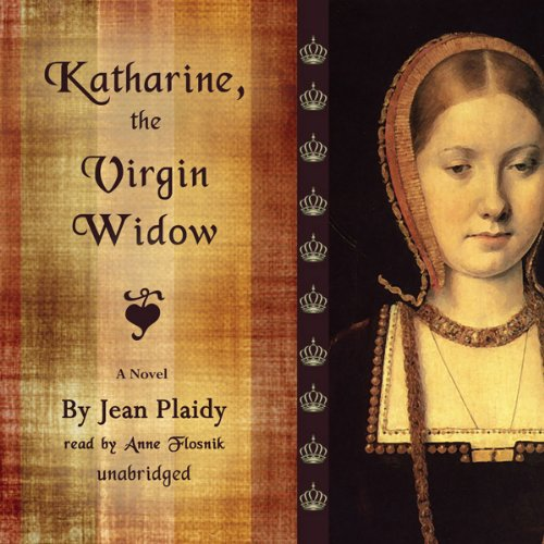 Katharine, the Virgin Widow audiobook cover art