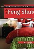 ¿Cómo Decorar Tu Dormitorio Implementando Diseño y Colores Feng Shui?