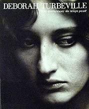 Les Amoureuses Du Temps Passe: Photographs by Deborah Turbeville (English and Japanese Edition)