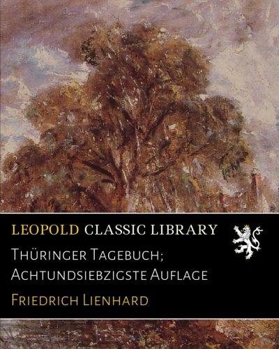 Thüringer Tagebuch; Achtundsiebzigste Auflage