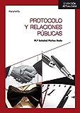 Protocolo y relaciones públicas 2.ª edición