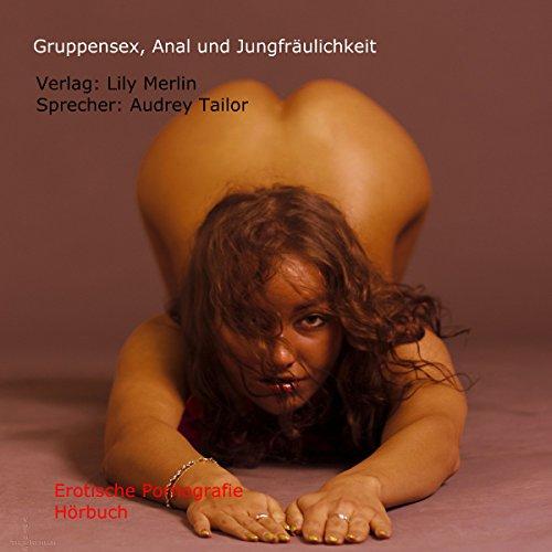 Gruppensex, Anal und Jungfräulichkeit cover art