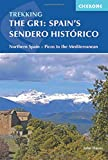 Spain's Sendero Historico: The GR1: Across Northern Spain from Leon to Catalonia (Trekking) [Idioma Inglés]: Northern Spain - Picos to the Mediterranean