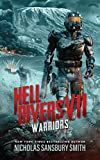 Hell Divers VII: Warriors (The Hell Divers Series, Book 7) (The Hell Divers Series, 7)