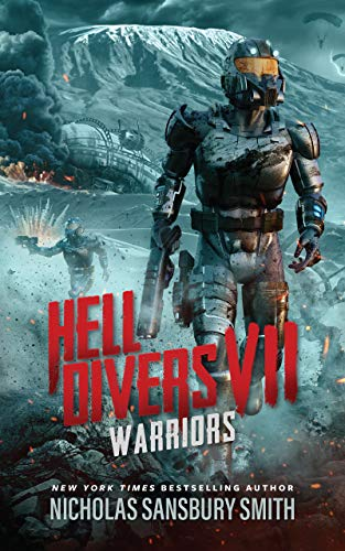 Hell Divers VII: Warriors (The Hell Divers Series Book 7) by [Nicholas Sansbury Smith]