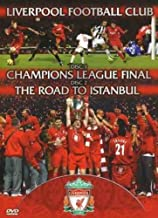 Liverpool FC - Champions League Final & The Road To Istanbul