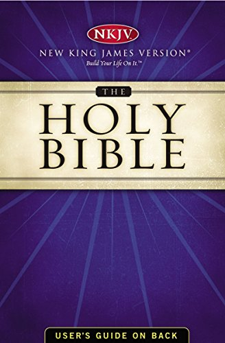 NKJV, Holy Bible, eBook: Holy Bible, New King James Version