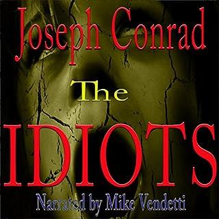 The Idiots audiobook cover art