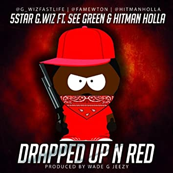 Drapped up in Red B-MIX (feat. Hitman Holla & See Green)