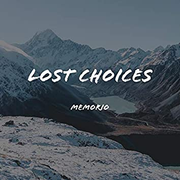 Lost Choices