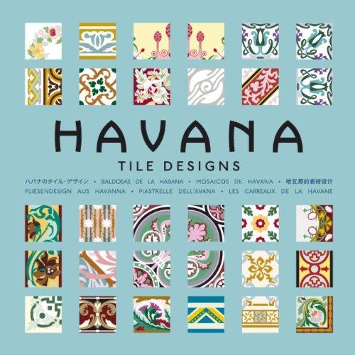 Fliesendesign aus Havanna / Havana Tile Designs + CD Rom