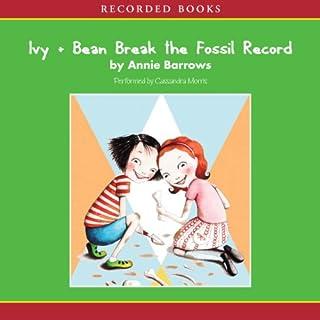 Page de couverture de Ivy & Bean Break the Fossil Record
