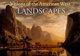 Visions of the American West: Landscapes