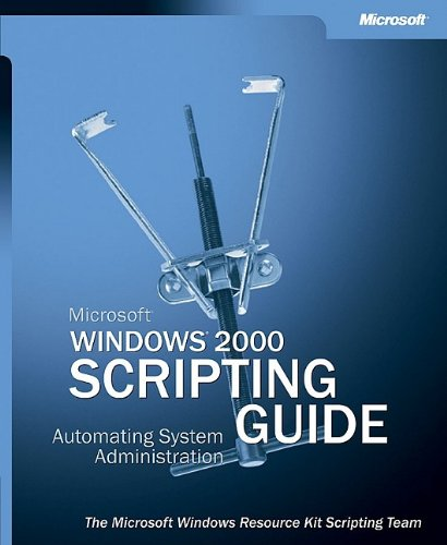 Microsoft® Windows® 2000 Scripting Guide (One-Offs)