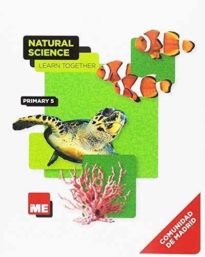 Natural Science 5 Madrid Student Bk Learn Together (CC. Naturales Nivel 5)