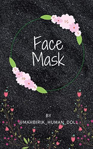 Face mask (English Edition)