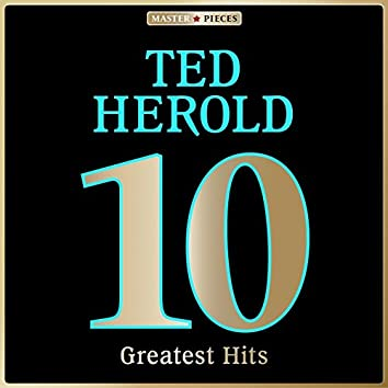 Masterpieces Presents Ted Herold: 10 Greatest Hits